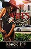 [ { A Wife's Betrayal } ] BY ( Author ) Sep-2015 [ Paperback ]