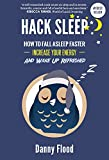 Image de Hack Sleep: How to Fall Asleep Faster, Sleep Better and Sleep Well, and Naturally Reverse