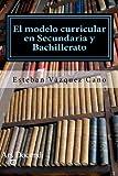 El modelo curricular en Secundaria y Bahillerato