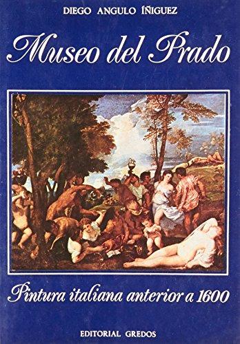 Museo prado (pintura italiana anterior a (VARIOS GREDOS) por Diego Angulo Iniguez