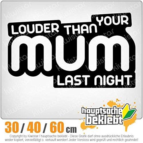 louder-than-your-mom-in-3-grossen-erhaltlich-heckscheibenaufkleber-carsticker-decal