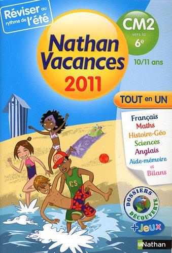 Nathan vacances - tout en un- du CM2 vers la 6e : 10/11 ans