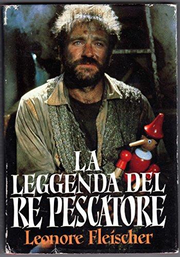 La leggenda del Re Pescatore - libro film cinema Robin Williams Santo Graal