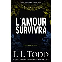 L'amour survivra (Pour toujours t. 21)