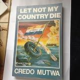 Let not my country die