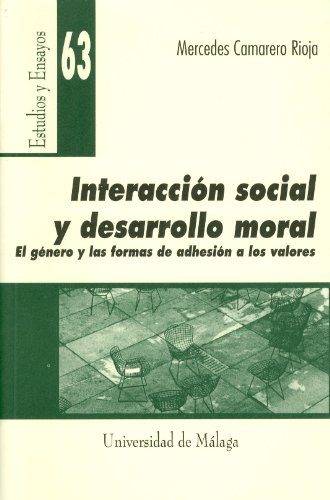 Interacción social y desarrollo moral (Estudios y Ensayos)
