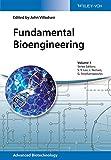 Fundamental Bioengineering: 1 (Advanced Biotechnology)