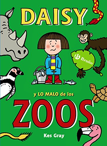 Daisy y lo malo de los zoos / Daisy and the Trouble with Zoos