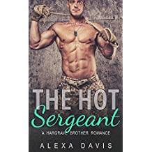 The Hot Sergeant (Second Chance Military Romance) (Hargrave Brothers - Book #2) (English Edition)