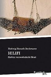 HILIFI: Gottes vermaledeite Brut