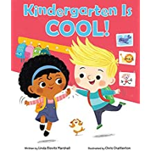 Kindergarten Is Cool! by Linda Elovitz Marshall (2016-06-28)