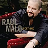 Songtexte von Raul Malo - Lucky One