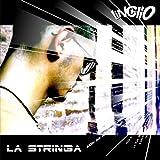 La Stringa [Explicit]