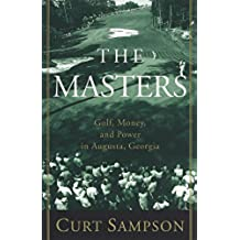 The Masters: Golf, Money, and Power in Augusta, Georgia (English Edition)