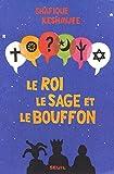 Le Roi, le Sage et le Bouffon. Le grand tournoi des religions - Format Kindle - 9782021158052 - 7,99 €