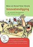 Innovationdigging: ...oder systematische Ideenausgrabungen im Tal der verborgenen Suchfelder