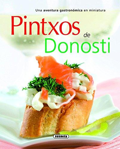 Pintxos De Donosti (El Rincón Del Paladar) por Equipo Susaeta