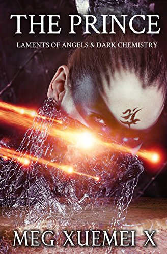 The Prince: Volume 2 (Laments of Angels & Dark Chemistry)