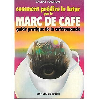 Comment prédire le futur par le marc de café