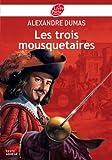 Les trois mousquetaires - Texte abrégé - Livre de Poche Jeunesse - 14/08/2013