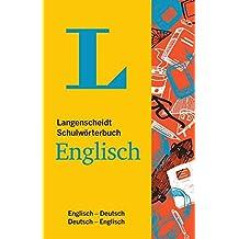 Langenscheidt Schulwörterbuch Englisch: Englisch-Deutsch/Deutsch-Englisch (Langenscheidt Schulwörterbücher)