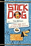By Watson, Tom ( Author ) [ Stick Dog By Jan-2013 Hardcover