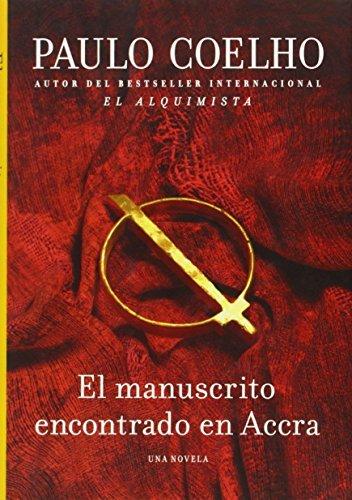 Manuscrito Encontrado en Accra (Spanish Edition) by Paulo Coelho (2012-12-04)