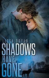 Shadows Have Gone (End of All Things Series Book 3)