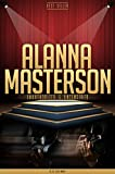 Alanna Masterson Unauthorized & Uncensored (All Ages Deluxe Edition with Videos) (English Edition)