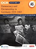OCR A Level History A: Democracy and Dictatorship in Germany 1919-1963
