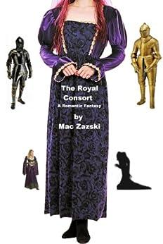 The Royal Consort by [Zazski, Mac]