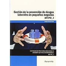 Gestión de la prevención de riesgos laborales en pequeños negocios (Cp - Certificado Profesionalidad)