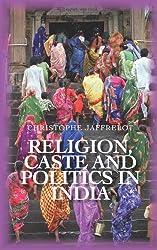 Religion, Caste and Politics in India