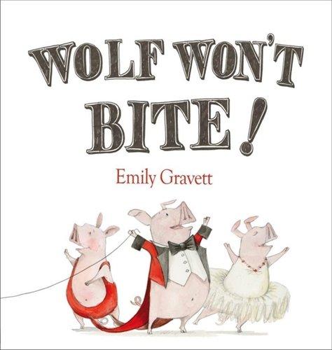 Wolf Won't Bite (Pbk) (Macmillan Children)