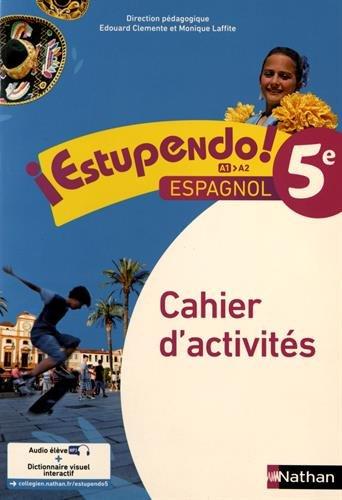 Espagnol 5e Estupendo ! : Cahier d'activités par Emilie Brenot