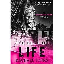 The edge of life: A Blackhearts twins novel (Book one) (English Edition)