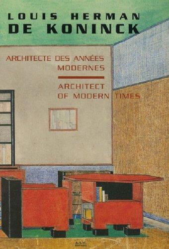 louis-herman-de-koninck-architecte-des-annees-modernes-louis-herman-de-koninck-architect-of-modern-t