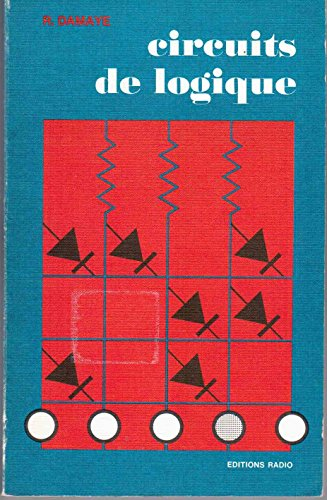 Circuits de logique : Les diverses fonct...