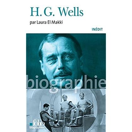 H. G. Wells (Folio Biographies t. 130)