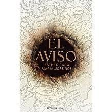 El Aviso (Biblioteca Literatura Universa)