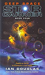 [Deep Space : Star Carrier: Book Four] (By (author)  Ian Douglas) [published: April, 2013]