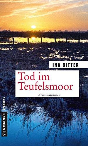 Bitter, Ina: Tod im Teufelsmoor