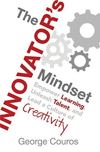 Empower Learning, Unleash Talent, and Lead a Culture of Creativity by [Couros, George]