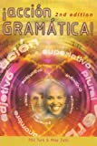 Accion Grammatica!, 2nd edn: New Spanish Grammar (Action Grammar A Level Series)