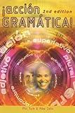 Accion Grammatica!, 2nd edn: New Spanish Grammar (Action Grammar A Level Series)