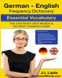 1: German-english Frequency Dictionary: Essential Vocabulary: 2500 Most Used Words & 783 Most Common Verbs (MostUsedWords.com German)