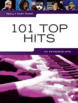 Really Easy Piano 101 Top Hits par [Various]
