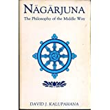Nagarjuna: The Philosophy of the Middle Way (SUNY Series in Buddhist Studies) by David J. Kalupahana (1986-04-02)