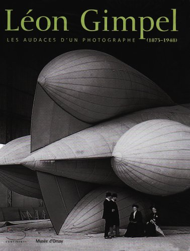 Download Léon Gimpel : Les audaces d'un photographe (1873-1948)
