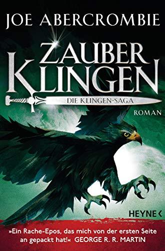 Zauberklingen - Die Klingen-Saga: Roman (Die Klingen-Romane 8) - Deutsch Klinge